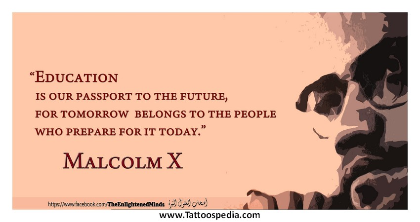Malcolm x tattoo quotes 2 for Nas malcolm x tattoo